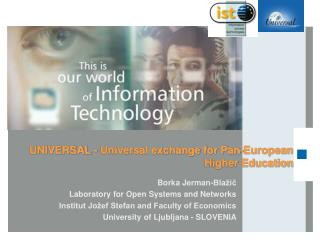 UNIVERSAL -  Universal exchange for Pan-European Higher Education