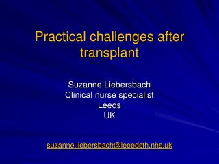 Practical challenges after transplant