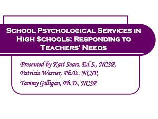 School Psychological Services in High Schools: Responding to Teachers' Needs
