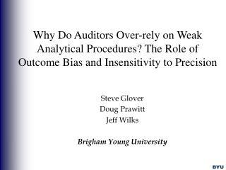 Steve Glover Doug Prawitt Jeff Wilks Brigham Young University