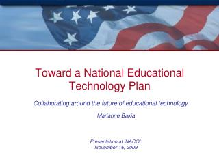 Toward a National Educational Technology Plan