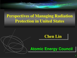 Perspectives of Managing Radiation Protection in United States
