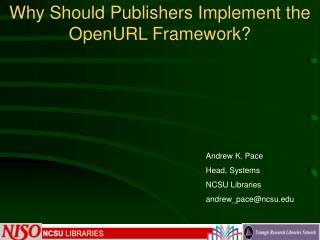 Why Should Publishers Implement the OpenURL Framework?