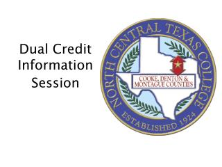 Dual Credit Information Session