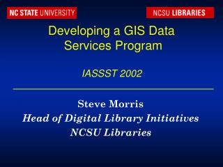 Developing a GIS Data  Services Program IASSST 2002