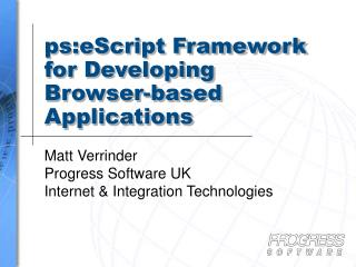 ps:eScript Framework for Developing Browser-based Applications