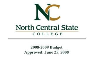 2008-2009 Budget Approved: June 25, 2008