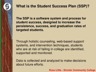 What is the Student Success Plan (SSP)?