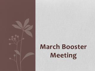 March Booster Meeting