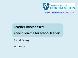 Teacher-misconduct:  code dilemma for school leaders Rachel Dubsky