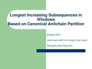 Longest Increasing Subsequences in Windows Based on Canonical Antichain Partition