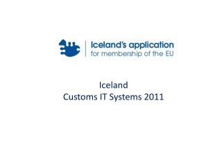 Iceland  Customs IT Systems 2011