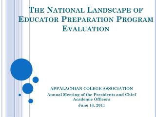The National Landscape of Educator Preparation Program Evaluation
