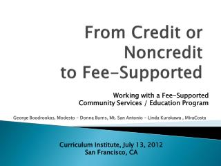 From Credit or Noncredit  to Fee-Supported