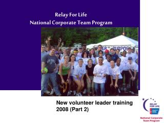 Relay For Life  National Corporate Team Program