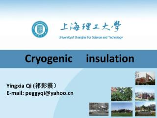 Cryogenic     insulation