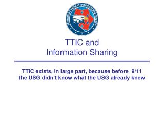 TTIC and Information Sharing