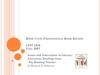Book Club: Professional Book Review LIST 5326 Fall 2007