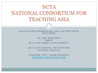 NCTA NATIONAL CONSORTIUM FOR TEACHING ASIA