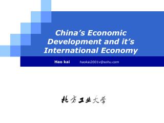 China's Economic Development and it's International Economy