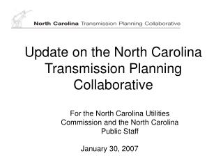 Update on the North Carolina Transmission Planning Collaborative