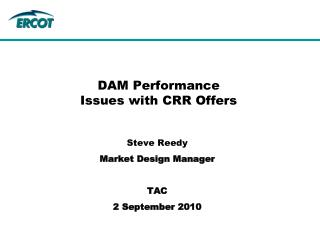 DAM Performance  Issues with CRR Offers