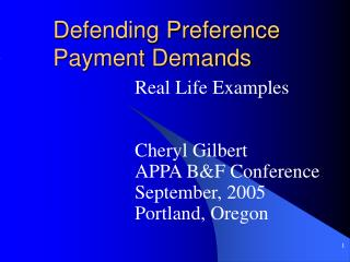 Defending Preference Payment Demands