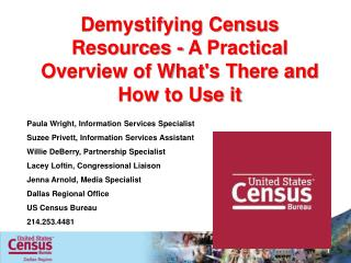 Demystifying Census Resources - A Practical Overview of What's There and How to Use it