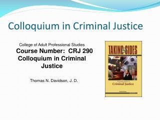 Colloquium in Criminal Justice