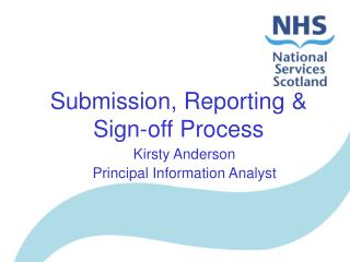 Submission, Reporting & Sign-off Process