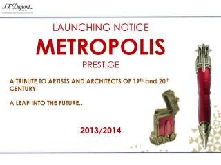LAUNCHING NOTICE METROPOLIS PRESTIGE