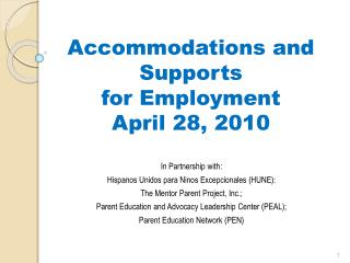 Accommodations and Supports  for Employment April 28, 2010