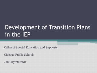 Development of Transition Plans in the IEP