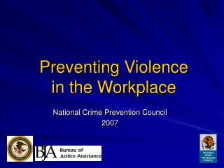 Preventing Violence  in the Workplace