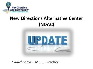 New Directions Alternative Center (NDAC)