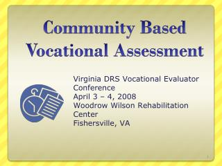 Community Based Vocational Assessment