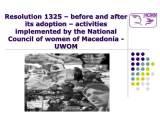 NCWM – UWOM's  Peace activities 1990-1994  (before adoption of the Resolution 1325)