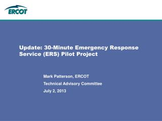 Update: 30-Minute Emergency Response Service (ERS) Pilot Project