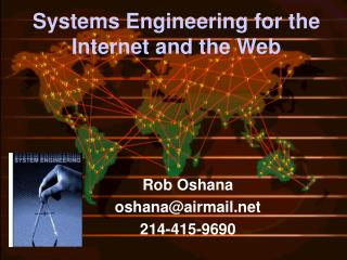 Systems Engineering for the Internet and the Web