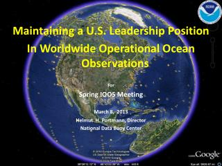 Maintaining a U.S. Leadership Position In Worldwide Operational Ocean Observations For