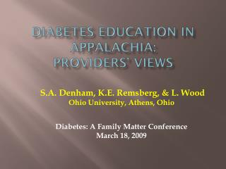 Diabetes Education in Appalachia:  Providers' Views