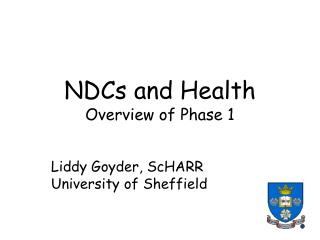 NDCs and Health Overview of Phase 1