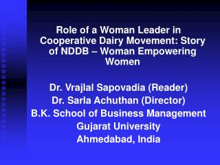 Role of a Woman Leader in Cooperative Dairy Movement: Story of NDDB – Woman Empowering Women
