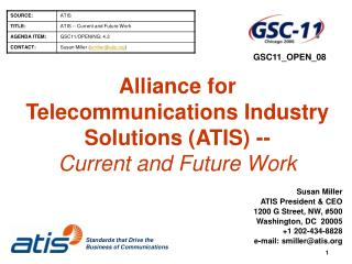 Alliance for Telecommunications Industry Solutions (ATIS) -- Current and Future Work