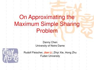 On Approximating the Maximum Simple Sharing Problem