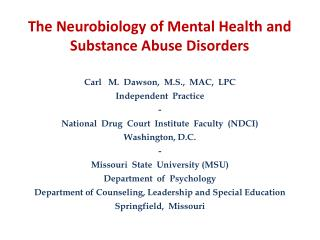 The Neurobiology of Mental Health and Substance Abuse Disorders