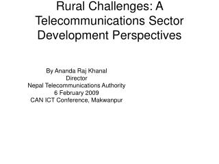 Rural Challenges: A Telecommunications Sector Development Perspectives