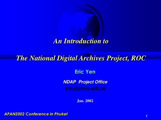 An Introduction to The National Digital Archives Project, ROC
