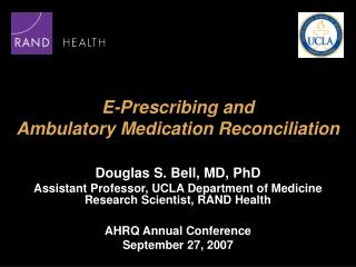 E-Prescribing and  Ambulatory Medication Reconciliation