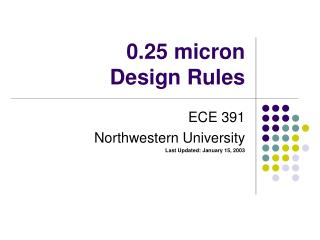 0.25 micron Design Rules